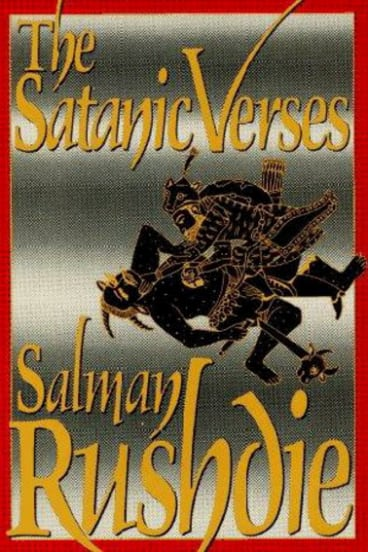 The Satanic Verses by Salman Rushdie.