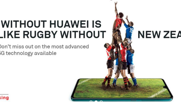 '5G without Huawei is like rugby without New Zealand': ad campaign