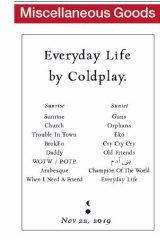 Coldplay announced their new album through a classified ad in The Sydney Morning Herald.