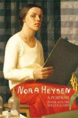 Anne-Louise Willoughby's life of Nora Heysen.