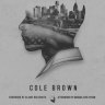 Cole Brown stakes a claim to his own slice of peace