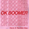 """Ok boomer"" has become the catch-cry of a generation. But why not say ""ok biillionaire"" instead?"