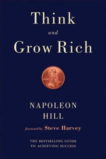 Think and Grow Rich by Napoleon Hill is a personal finance classic.