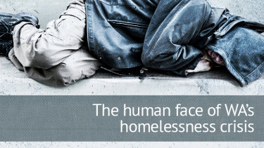 Thousands of people are sleeping rough every night in Western Australia.