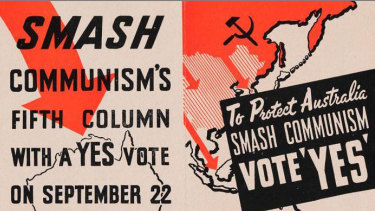 The 1951 referendum sought to give the Commonwealth powers to make laws in respect of communists and communism.
