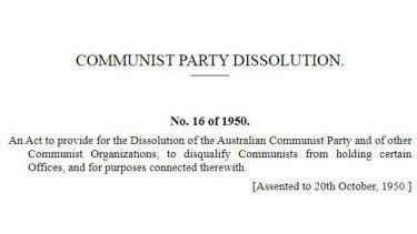 Communist Party Dissolution Act, 1950.