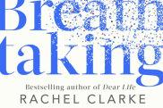 <i>Breathtaking</i> by Rachel Clarke.
