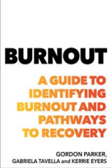Burnout: A Guide to Identifying Burnout and Pathways to Recovery.