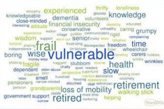 A word cloud summing up the perceptions of older people as frail, vulnerable and wise found in focus group studies by Ipsos.