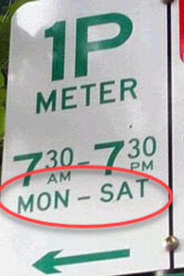 If there's a day or days of the week on a parking sign, you get free parking and don't have to obey the time limit.