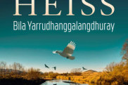 <i>Bila Yarrudhanggalangdhuray</i>  by Anita Heiss