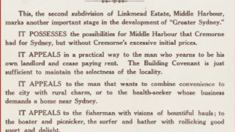 """Linkmead Point was a subdivision on Middle Harbour in 1913 promoted as appealing in a """"practical way to the man who yearns to be his own landlord and cease paying rent""""."""