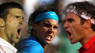 Djokovic, Nadal and Federer.