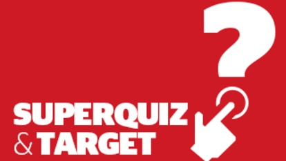 Target Time and Superquiz, Monday, January 25