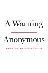 White House's anonymous wimps out in exposing Trump with book, A Warning